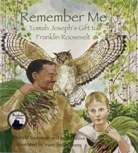 Remember Me: Tomah Joseph's Gift to Franklin Roosevelt<br/><br/> (softcover)