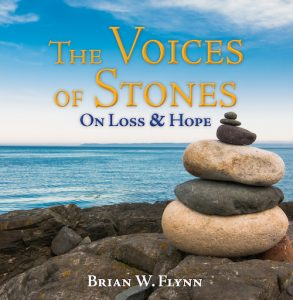 The Voices of Stones: On Loss & Hope
