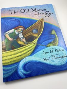 The Old Mainer and the Sea (hardcover)